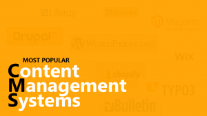 Top Most Popular Content Management Systems