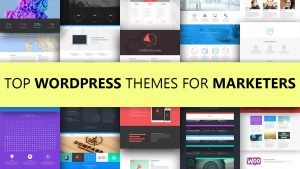 Top WordPress Themes For Marketers