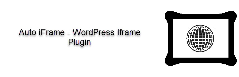 Auto iFrame – WordPress Iframe Plugin