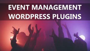 Event Management WordPress Plugins